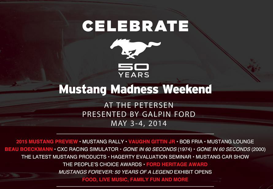 The Petersen: Mustang Madness Weekend