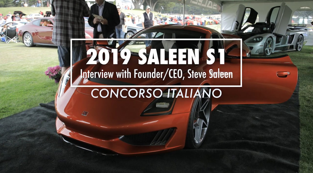 Steve Saleen interview, about 2019 S1, with Alan Taylor