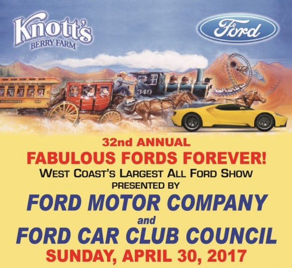Fab 50 People: FABULOUS FORDS FOREVER! AT KNOTT'S: SUNDAY, APRIL 30, 2017