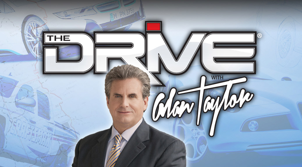 "'The Drive"" with Alan Taylor"