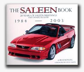 The Saleen Book: 20 Years of Saleen Mustangs
