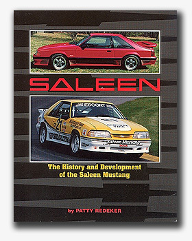 The History and Development of the Saleen Mustang